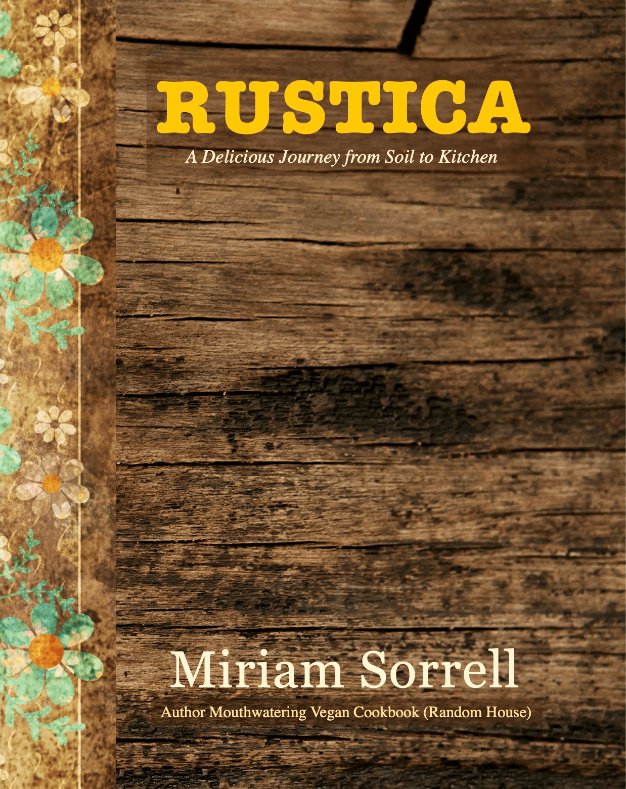 NEW BOOK : 'RUSTICA' – A Delicious Journey from Soil to Kitchen
